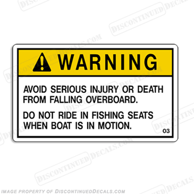 "Warning Decal - ""Do not ride in fishing seats.."""